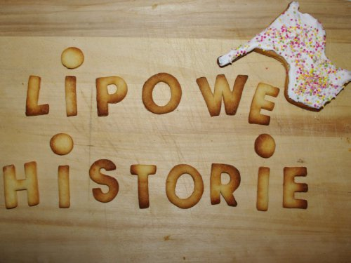 Słodkie ?Lipowe historie?